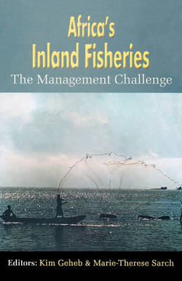 Africa's Inland Fisheries. the Management Challenge