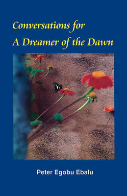 Conversations for a Dreamer of the Dawn