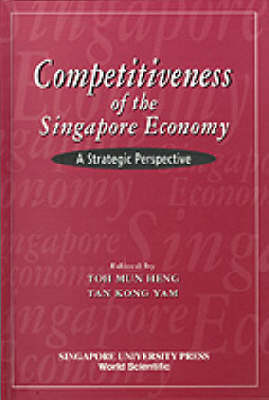 Competitiveness Of The Singapore Economy: A Strategic Perspective