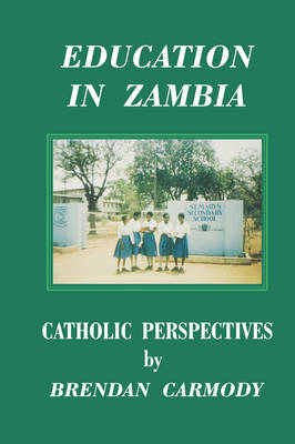 Education in Zambia: Catholic Perspectives