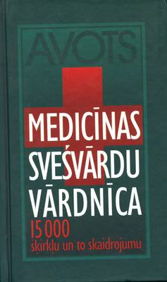 Latvian Medical Dictionary: 15,000 Words