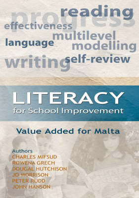 Literacy for School Improvement: Value Added for Malta