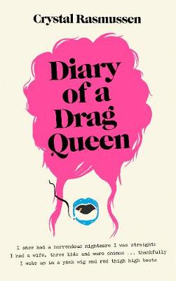 Signed First Edition - Diary of a Drag Queen