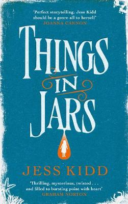 Signed First Edition - Things in Jars