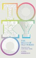 Signed First Edition - The Bells of Old Tokyo