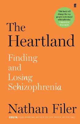 Signed First Edition - The Heartland: finding and losing schizophrenia