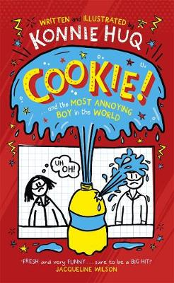 Signed First Edition - Cookie and the Most Annoying Boy in the World