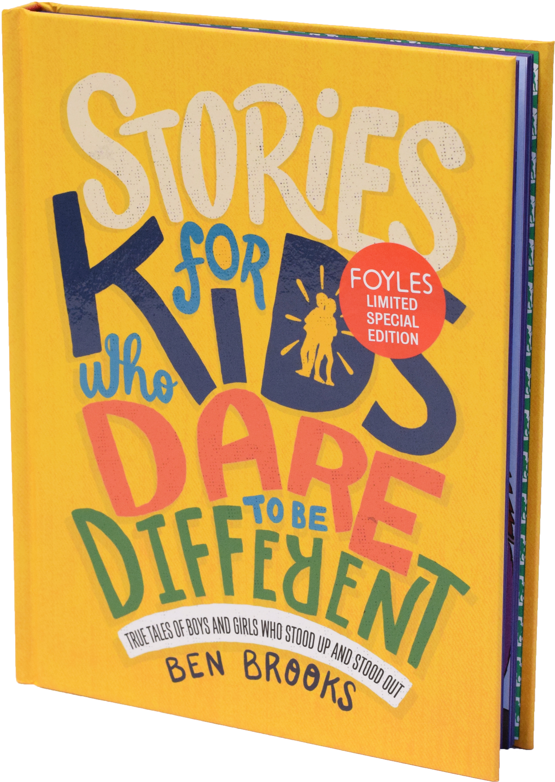 Foyles Signed Exclusive First Edition - Stories for Kids Who Dare to be Different