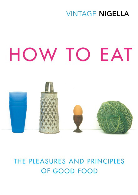 Signed First Edition - How to Eat: Vintage Classics Anniversary Edition