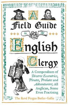 Signed First Edition - A Field Guide to the English Clergy