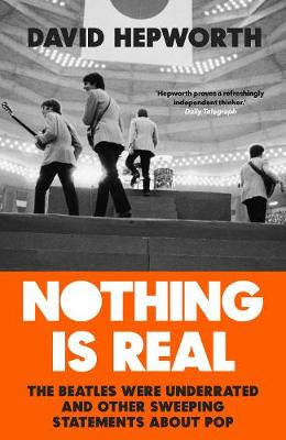 SIGNED FIRST EDITION - Nothing is Real
