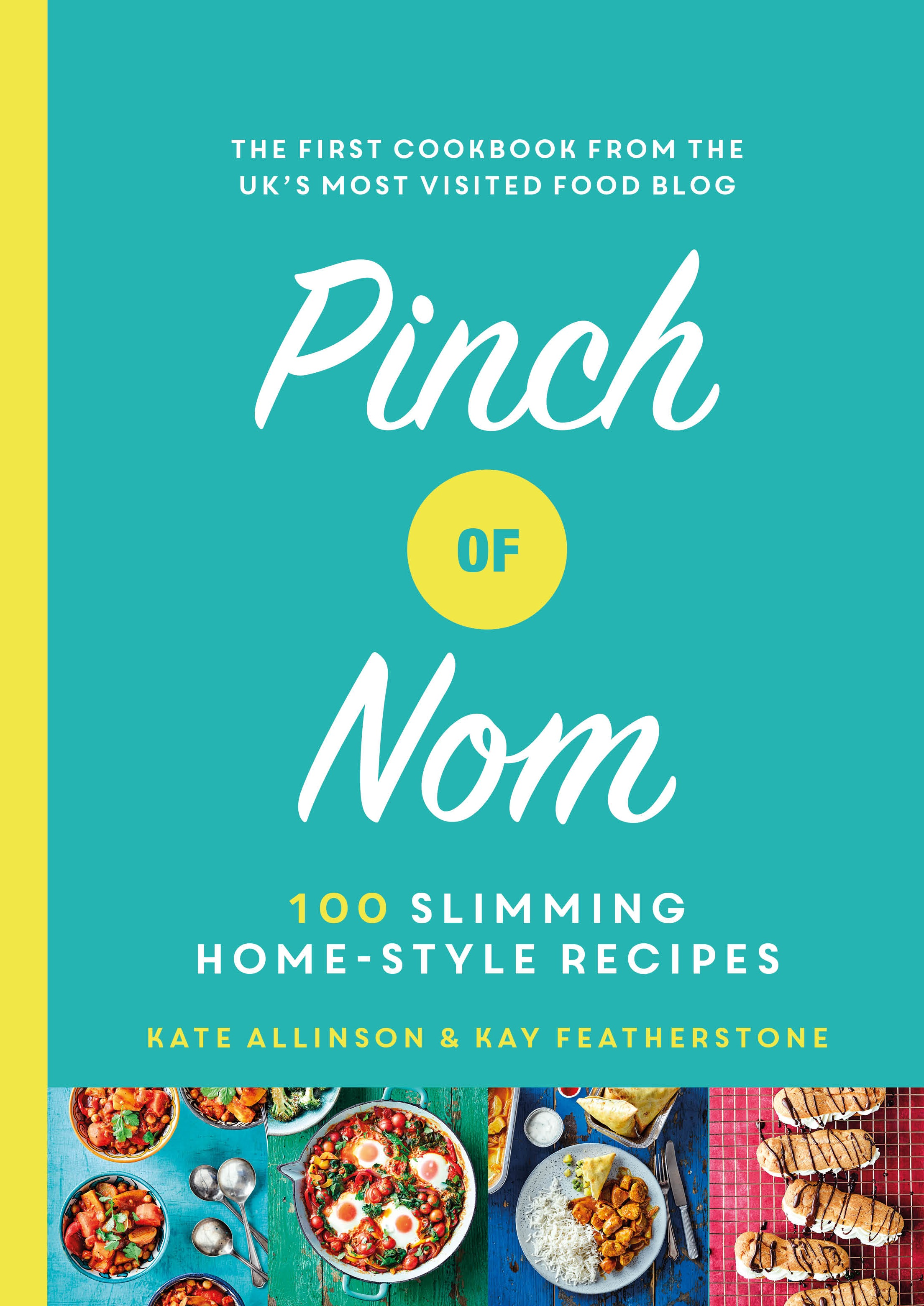 Signed First Edition - Pinch of Nom: 100 Slimming Home-style Recipes